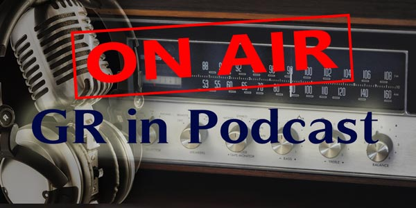 ON AIR - GR in Podcast